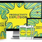 Explode Your Productivity